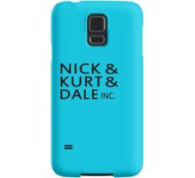 Nick & Kurt & Dale INC. Samsung Galaxy Case/Skin