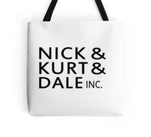 Nick & Kurt & Dale INC. Tote Bag