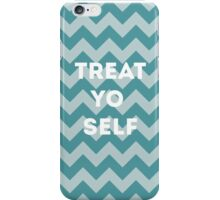 treat yo self - blue iPhone Case/Skin