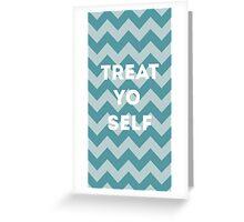 treat yo self - blue Greeting Card