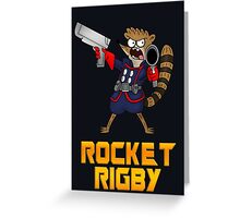 Rocket Rigby  Greeting Card