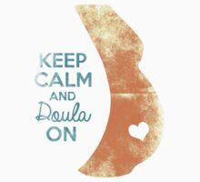 Keep Calm & Doula On Kids Clothes