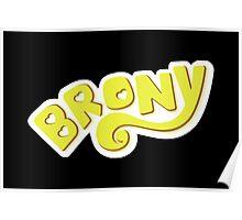 Brony Logo - Yellow Poster