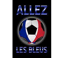 Allez Les Bleus - French Football & Text - Metallic Photographic Print