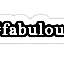 Fabulous - Hashtag - Black & White Sticker