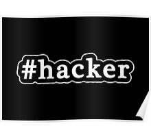 Hacker - Hashtag - Black & White Poster