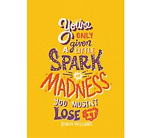 Spark of Madness Photographic Print