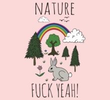Nature, Fuck Yeah! Kids Clothes