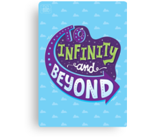 To Infinity And Beyond Canvas Print