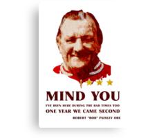 Bob - Mind You Canvas Print