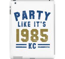 Party Like It's 1985 Kansas City T Shirt iPad Case/Skin