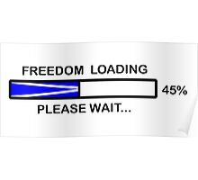 FREEDOM LOADING 45% Poster