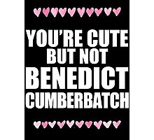 Cute but not Benedict Cumberbatch Photographic Print