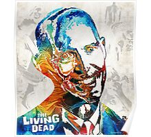 Zombie Art - The Living Dead - Halloween Fun Poster