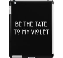TATE AND VIOLET iPad Case/Skin
