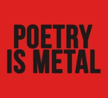 Poetry is Metal Kids Clothes