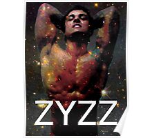 Zyzz - Son of Zeus, Brother of Hercules, Father of Aesthetics Poster