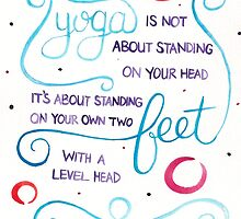 What yoga is all about: by Kara Graphic Design