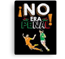No Era Penal (It wasn't a penalty) Canvas Print