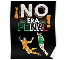 No Era Penal (It wasn't a penalty) Poster