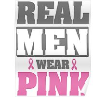 Real men wear pink Poster