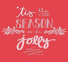 Tis The Season To Be Jolly by elefant