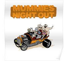 Mummies Night Out! Poster