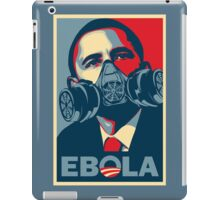 EBOLA - Obama HOPE iPad Case/Skin