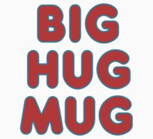 Big Hug Mug Kids Clothes