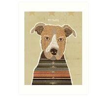 pit bull days Art Print