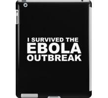 I Survived Ebola iPad Case/Skin