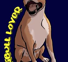 Pitbull Lover by Deanna Marie