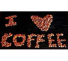 I  ♥ Coffee Photographic Print