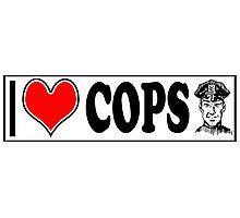 I LOVE COPS Photographic Print