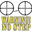 Warning! No Step by ChasSinklier