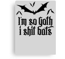 I'm so goth I shit Bats 2.2 (black) Canvas Print