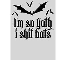 I'm so goth I shit Bats 2.2 (black) Photographic Print