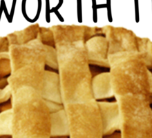 'I hope your apple pie is freakin' worth it!' SuperNatural Dean Quote Sticker