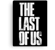 The Last of Us (Title) Canvas Print
