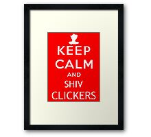 Keep Calm and Shiv Clickers - The Last of Us Framed Print