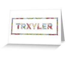 TRXYLER Greeting Card