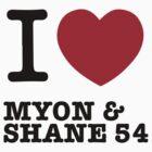 I love Myon&Shane54 by Sandy W