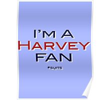 I'm A HARVEY Fan. Poster