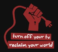 Turn Off Your TV (Red) by tinaodarby