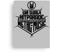 The steely Hitparade of Metal Music 2 (black) Canvas Print