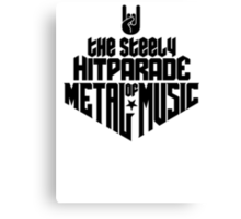 The steely Hitparade of Metal Music 1c (black) Canvas Print