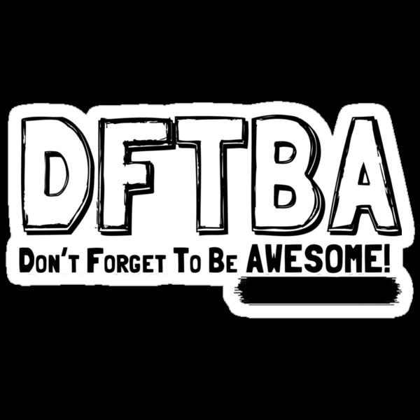 DFTBA! by RoomWithAMoose