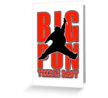 Big Punisher  Greeting Card