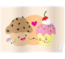 Muffin loves Cupcake Poster