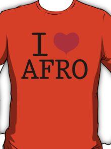 I Love Afro T-Shirt